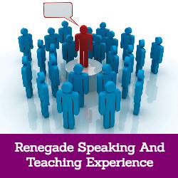 Renegade Speaking And Teaching